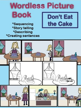 Don't Eat the Cake - Wordless Picture Book