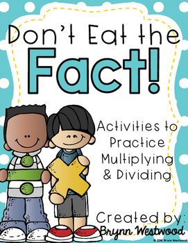 Don't Eat the Fact!-Practice Multiplication & Division (w/