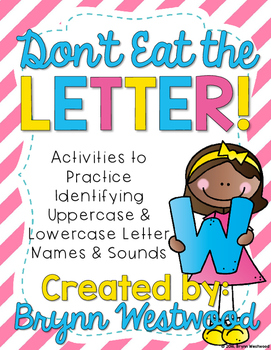 Don't Eat the Letter-Practice Identifying the Names and Sounds of all Letters
