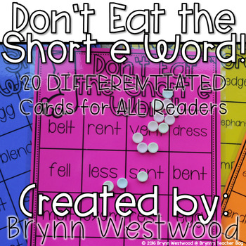 Don't Eat the Short e Word! Differentiated Practice Reading words with short e