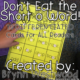 Don't Eat the Short o Word! Differentiated Practice Reading words with short o