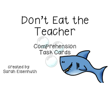 Don't Eat the Teacher Comprehension Task Cards
