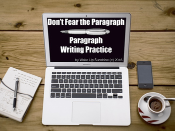 Don't Fear the Paragraph: Paragraph Writing Practice