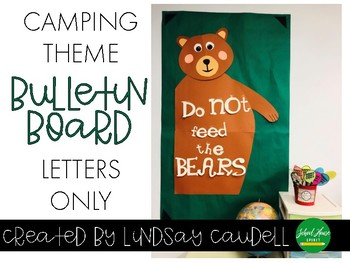 Don't Feed the Bears - Letters Only- Bulletin Board