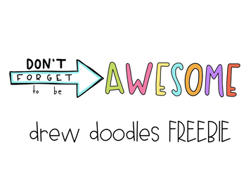 Don't Forget to be Awesome Clip Art FREEBIE
