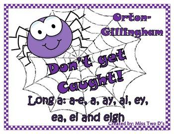 Don't Get Caught: Orton Gillingham Long a: a-e, a, ay, ai, ey, ea, ei, & eigh