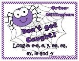 Don't Get Caught: Orton Gillingham Long e spellings: e-e,
