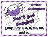 Don't Get Caught: Orton Gillingham Long u /ū/: u-e, u, ew,