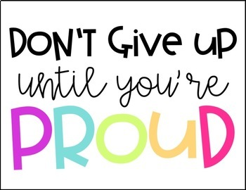 Don't Give Up Until You're Proud Bulletin Board Set