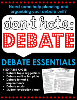 Don't Hate, Debate: Debate Essentials for the ELA Classroom