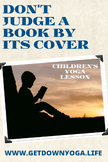 Don't Judge a Book by Its Cover: Children's Yoga Lesson