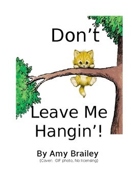 Don't Leave Me Hangin':  High Interest Literature Story Starters