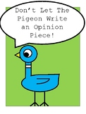 Don't Let The Pigeon Write An Opinion Piece