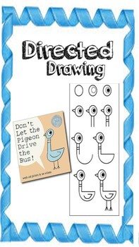 Don't Let the Pigeon Drive the Bus Directed Drawing and writing
