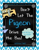 Don't Let the Pigeon Drive the Bus! Opinion Writing and Craft