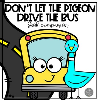 Don't Let the Pigeon Drive the Bus Book Companion