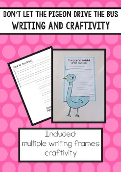 Don't Let the Pigeon Drive the Bus - Writing and craftivities