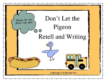 Don't Let the Pigeon Retell and Writing Pack