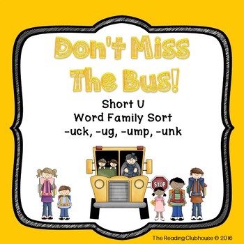 Don't Miss The Bus! - Short U Word Sort