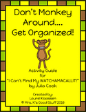 """I Can't Find My Watchamacallit!""Activity Guide--Don't Mon"