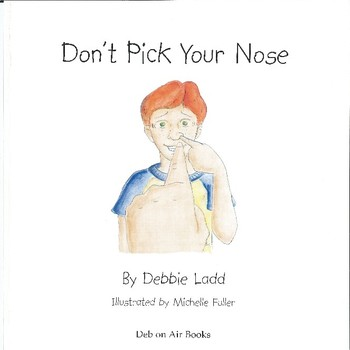 """Don't Pick Your Nose"" Story Powerpoint Presentation with Common Core Questions"