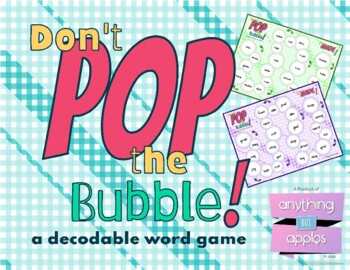 Don't Pop the Bubble - Phonics Skill Practice
