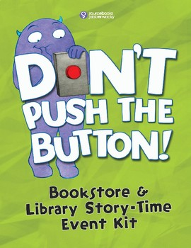 Don't Push the Button & Don't Touch This Book - Storytime Activity Kit