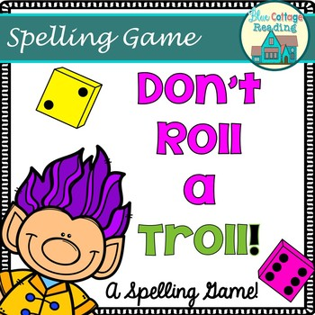 Don't Roll a Troll! A Spelling Game