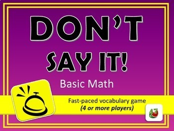 Don't Say It! Basic Math Vocabulary Review Game