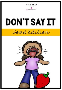 Don't Say It (Taboo) - Food Edition