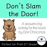 Don't Slam the Door! Sequencing Mat