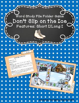 Don't Slip on the Ice: Short I/Long I File Folder Game
