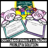 Don't Squeal Unless It's a Big Deal Guided Reading Focus P