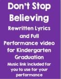 Don't Stop Believing Lyrics for Kindergarten Graduation