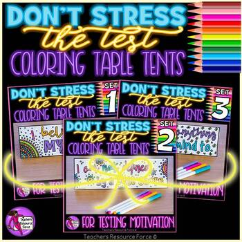 Don't Stress The Test Coloring Table Tents for Testing Motivation BUNDLE