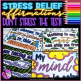 Don't Stress the Test: stress relief coloring affirmation cards