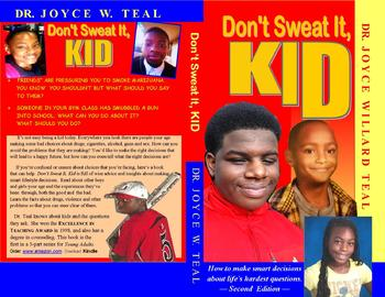 Don't Sweat It, Kid (Book 1) and Hang in There, Kid (Book 2)