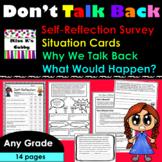 Don't Talk Back/Disrespect no prep activities, self-reflec