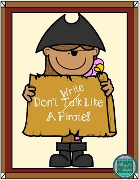 Don't Talk (Write) Like a Pirate- Quick and Easy Booklet