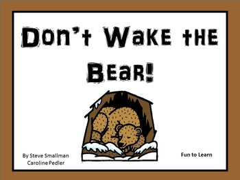 Don't Wake the Bear ~ 42 pgs Common Core Activities