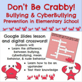 Don't be Crabby! Bullying/Cyber Bullying Lesson & Digital Crossword