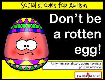 Social Stories for Autism: Don't be a rotten egg! A story about good attitudes