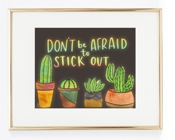 Don't be afraid to stick out - Classroom Decor