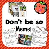 Creative ice-breaker meme game for ELA  Don't be so Meme