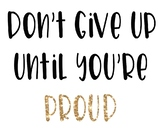 Don't give up till your proud jpeg