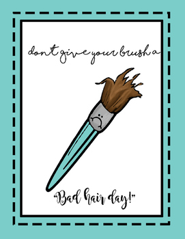 Don't give your brush a bad hair day Poster