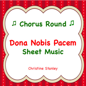 Dona Nobis Pacem Round - Sheet Music With Solfege ♪ ♪ ♪ ♪