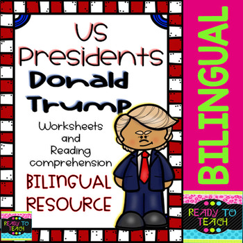 Donald Trump - American Presidents - Worksheets and Readings - Bilingual