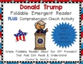 Donald Trump Foldable Emergent Reader ~Color & B&W~ PLUS Printable