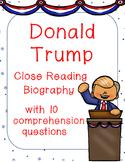 Donald Trump Nonfiction Close Reading Biography & Comprehension Questions